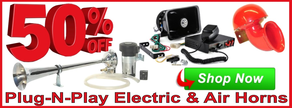 50% OFF Electric Horn, Air Horns and Sirens