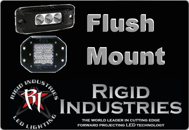 Click Here for RIGID Flush Mount Lights
