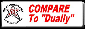 Click Here to compare to the DUALLY Light